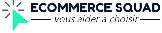 Ecommerce Squad : Comparatifs et guides d'achat